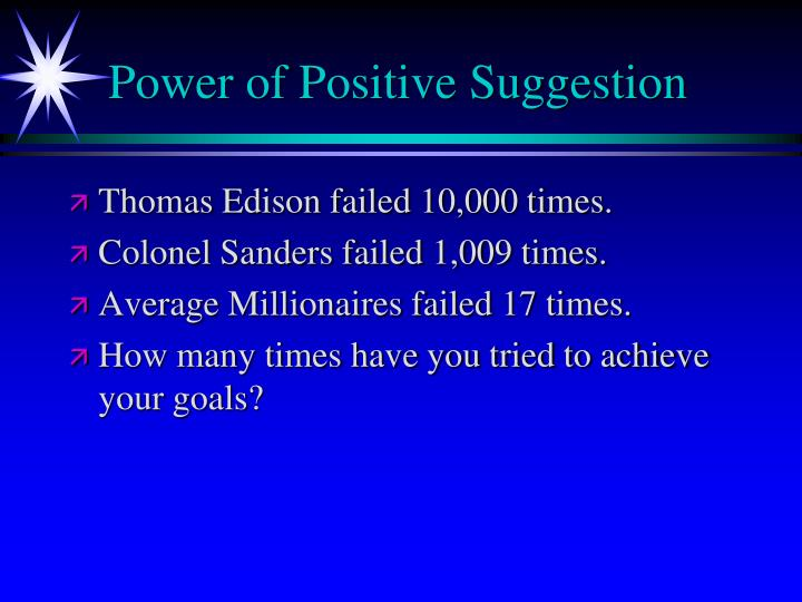 Power of Positive Suggestion