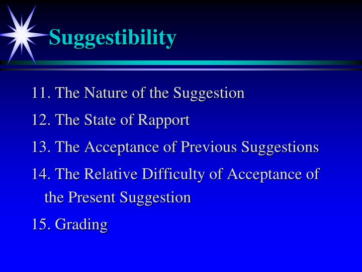 Suggestibility