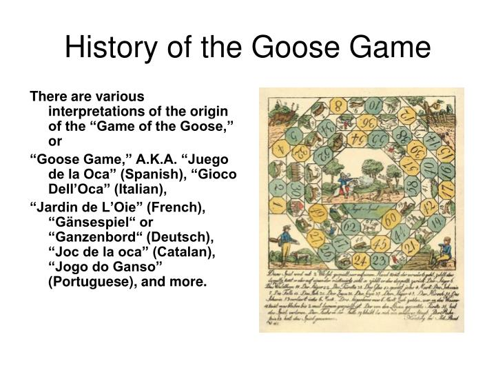 history of the goose game n.