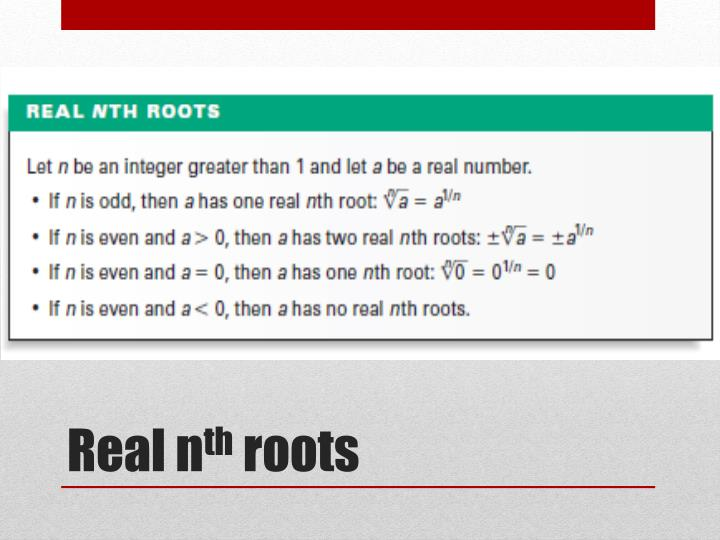 Real n th roots