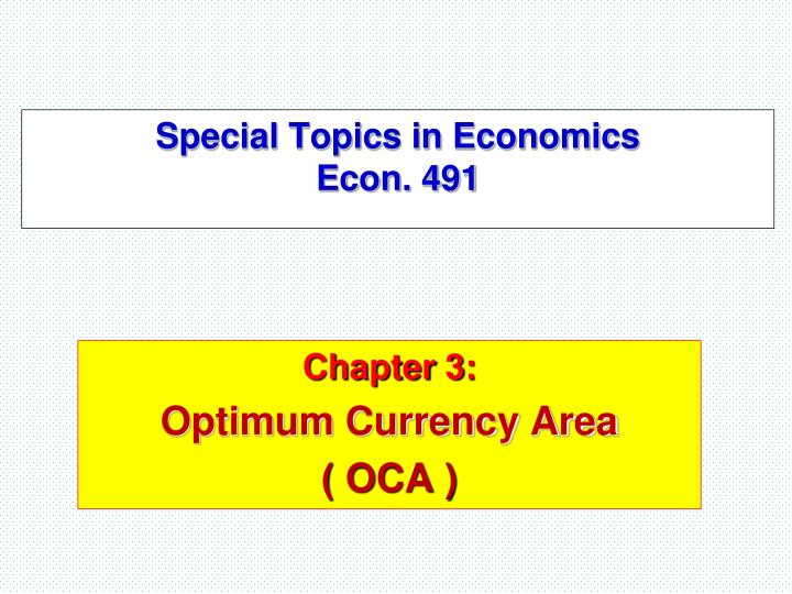 Special topics in economics econ 491