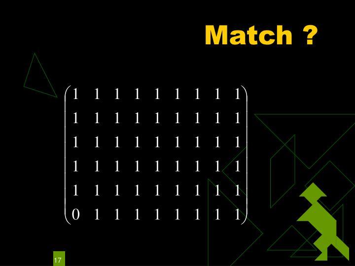 Match ?