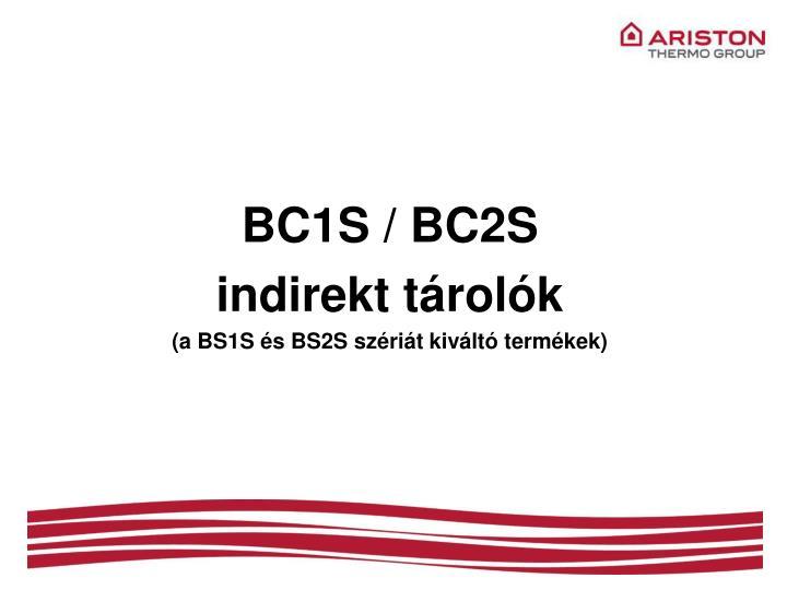 BC1S / BC2S