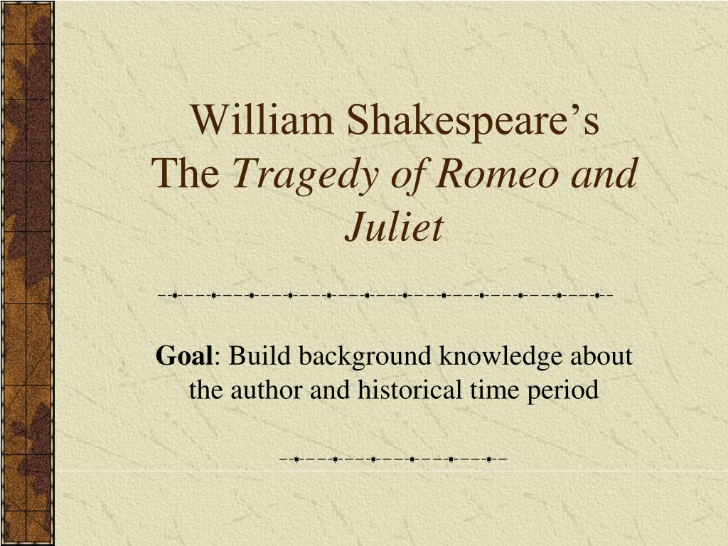 romeo and juliet time period