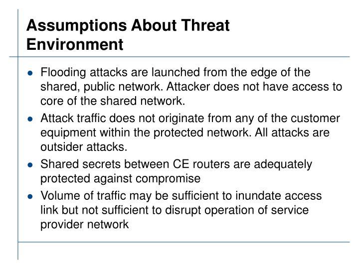 Assumptions About Threat Environment