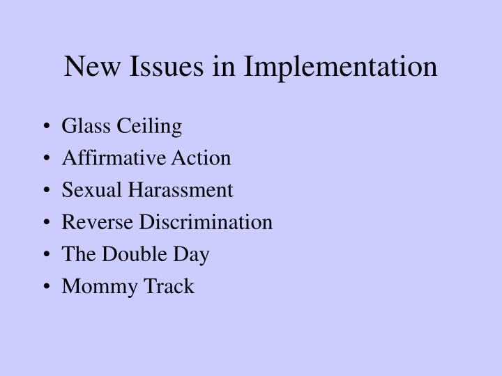 New Issues in Implementation