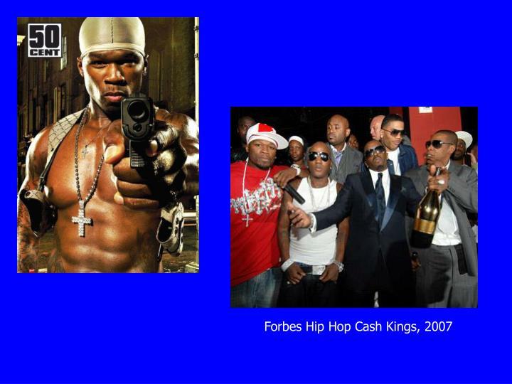 Forbes Hip Hop Cash Kings, 2007