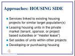 approaches housing side
