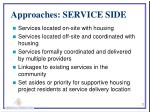 approaches service side
