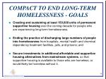 compact to end long term homelessness goals