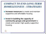 compact to end long term homelessness strategies1