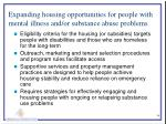 expanding housing opportunities for people with mental illness and or substance abuse problems