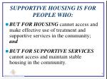 supportive housing is for people who