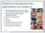 supportive housing provides opportunities for tenants to