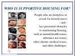 who is supportive housing for
