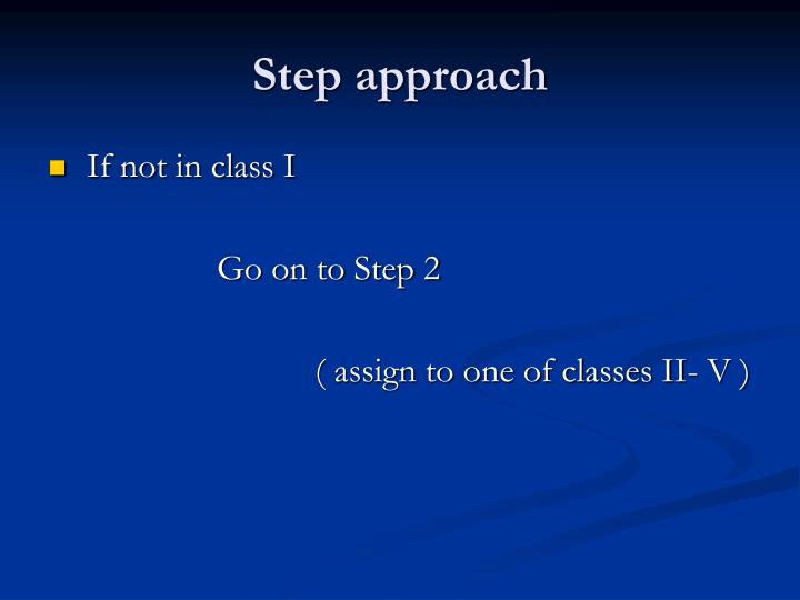 Step approach