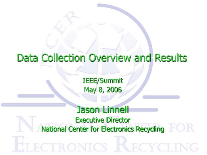 data collection overview and results n.
