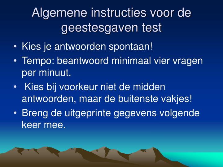Algemene instructies voor de geestesgaven test
