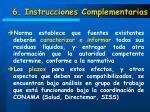 6 instrucciones complementarias