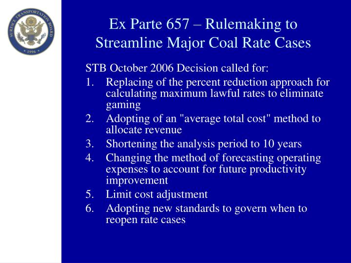 Ex Parte 657 – Rulemaking to Streamline Major Coal Rate Cases