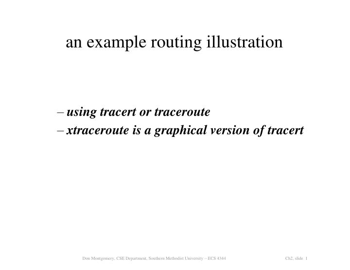 PPT - an example routing illustration PowerPoint