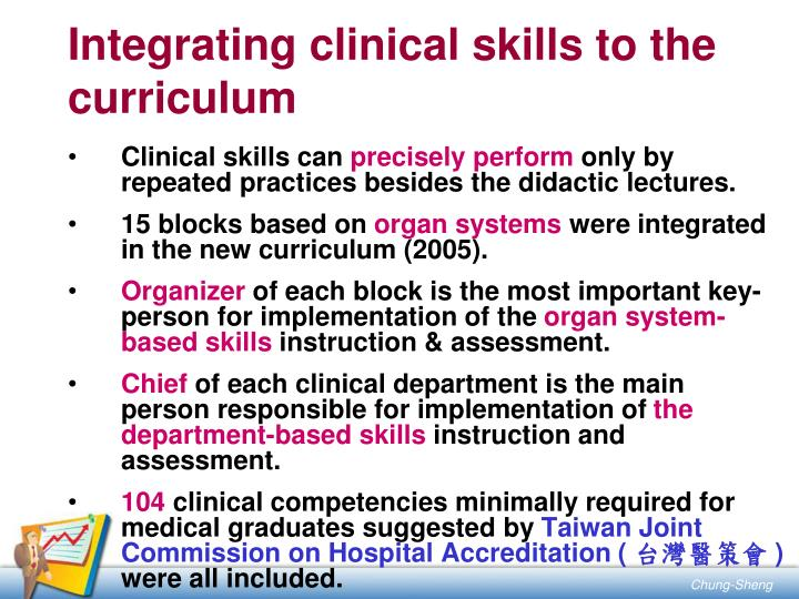 Integrating clinical skills to the curriculum