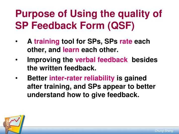 Purpose of Using the quality of SP Feedback Form (QSF)
