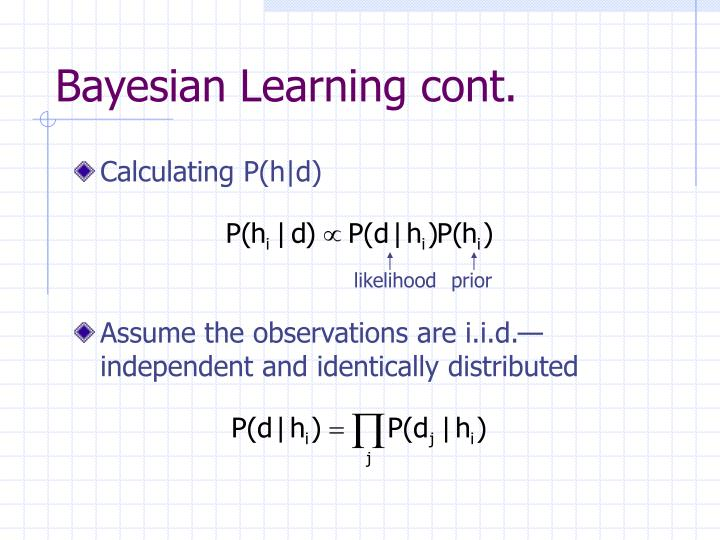Bayesian Learning cont.