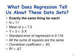 what does regression tell us about these data sets