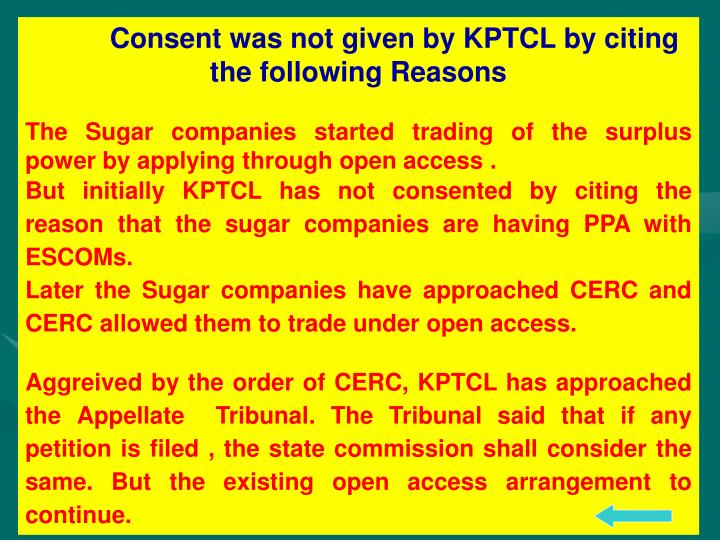 Consent was not given by KPTCL by citing the following Reasons