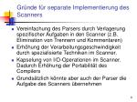 gr nde f r separate implementierung des scanners