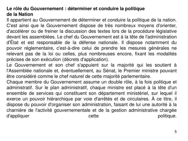 Le rôle du Gouvernement: déterminer et conduire la politique