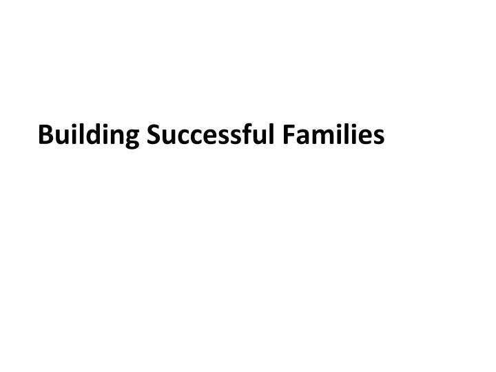 building successful families n.