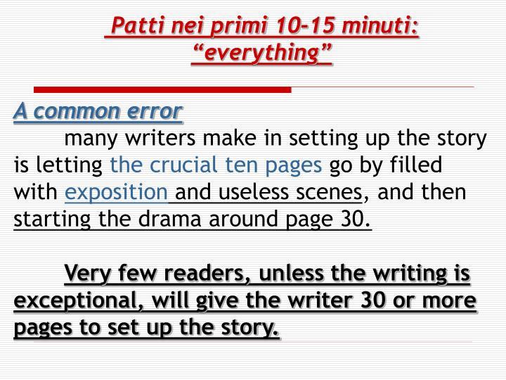 Patti nei primi 10-15 minuti: