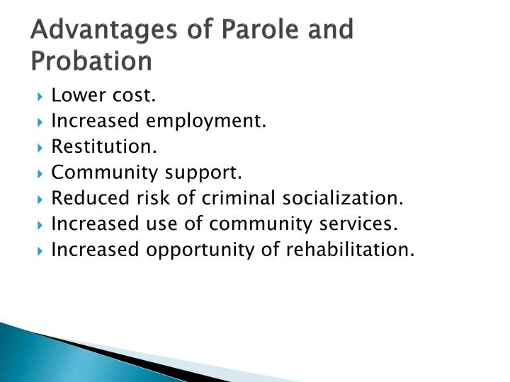 Advantages of Parole and Probation