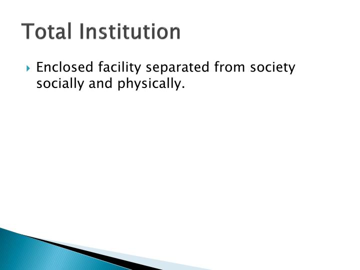Total Institution