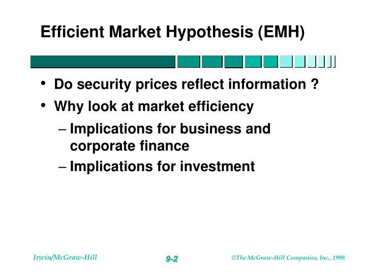 efficient market hypothesis and the effect of Welcome to the investors trading academy talking glossary of financial terms and events our word of the day is efficient market hypothesis you can't beat.