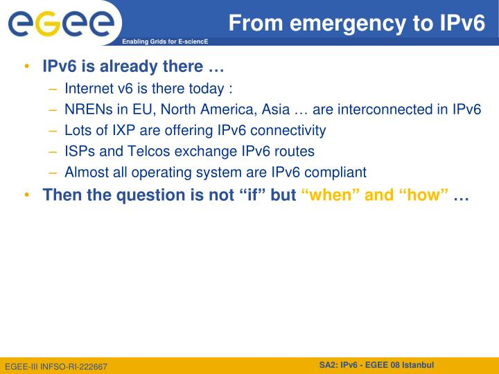 From emergency to IPv6