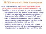 pbde inventory in other former uses