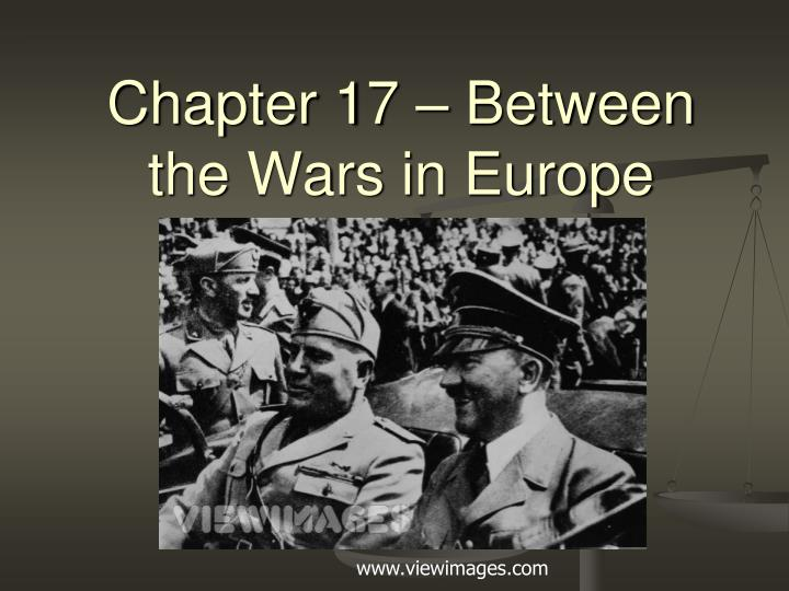 Chapter 17 between the wars in europe