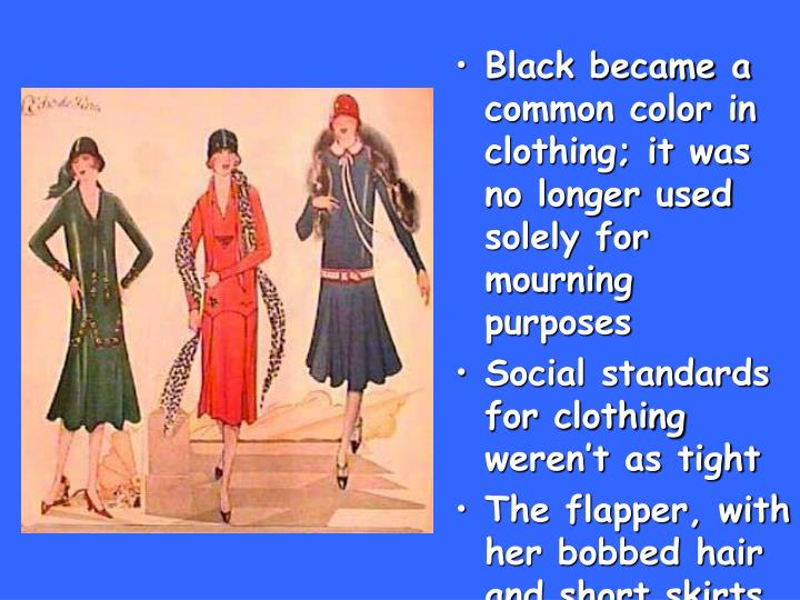 Black became a common color in clothing; it was no longer used solely for mourning purposes
