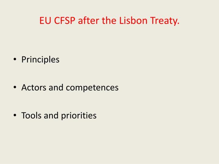 EU CFSP after the Lisbon Treaty.