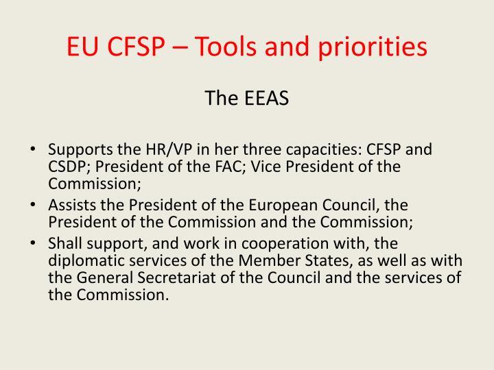EU CFSP – Tools and priorities