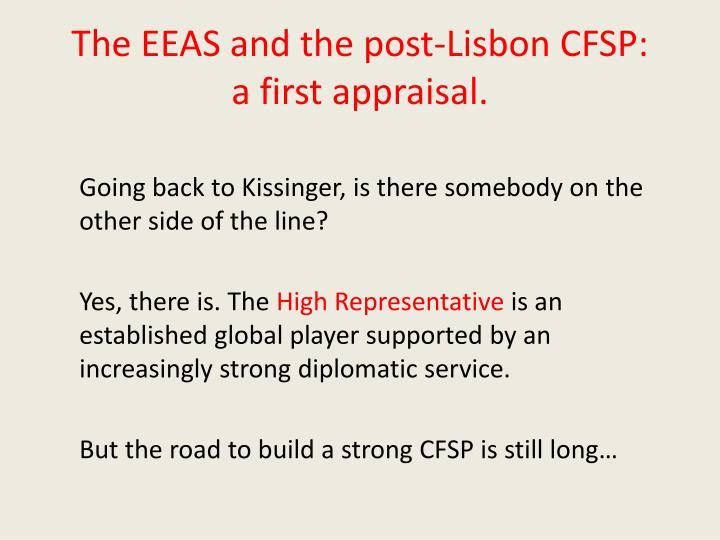 The EEAS and the post-Lisbon CFSP: