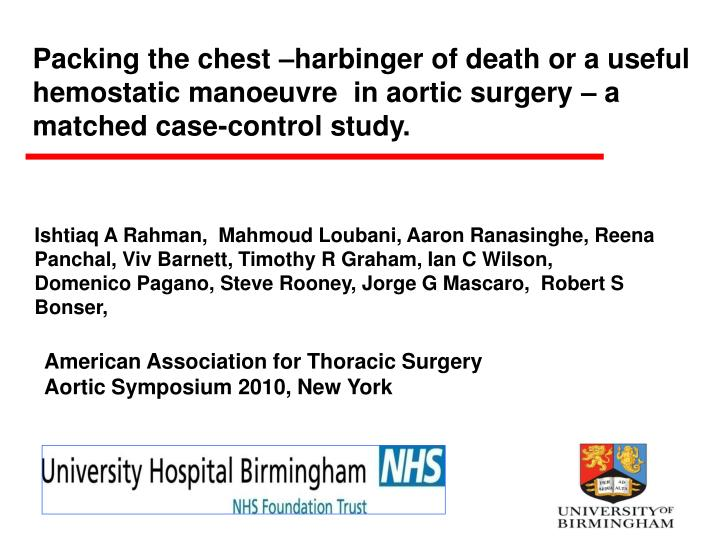 Packing the chest –harbinger of death or a useful hemostatic manoeuvre  in aortic surgery – a ma...