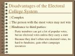 disadvantages of the electoral college system