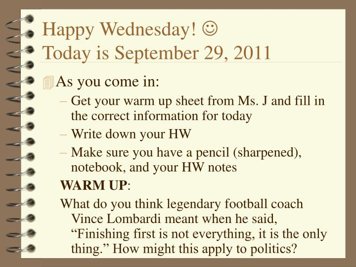 happy wednesday today is september 29 2011 n.