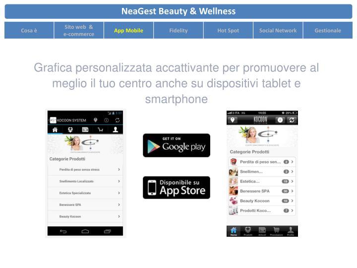 Grafica personalizzata accattivante per promuovere al meglio il tuo centro anche su dispositivi tablet e smartphone