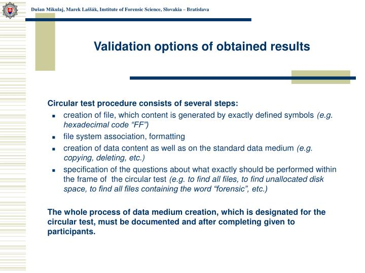 Validation options of obtained results