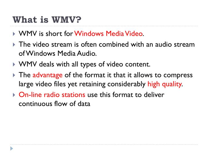 What is WMV?